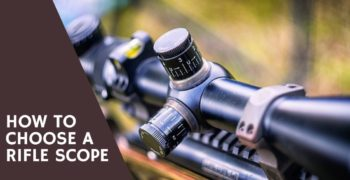 How to Choose a Rifle Scope (Beginner's Guide)