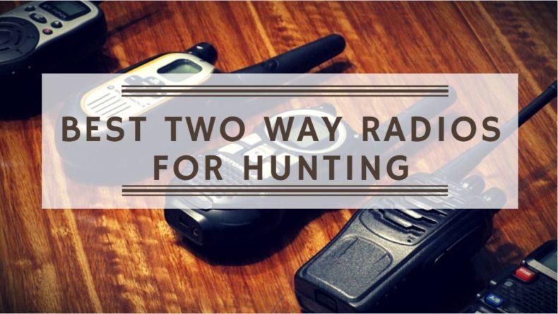 Best Two Way Radios for Hunting: Walkie-Talkie Reviews