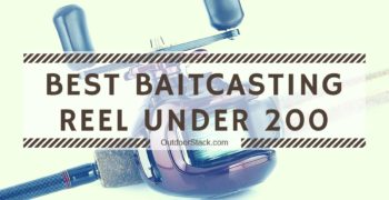 Best Baitcasting Reel Under 200