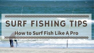 Surf Fishing Tips. Shore Fishing Tips. Surf Fishing Techniques.