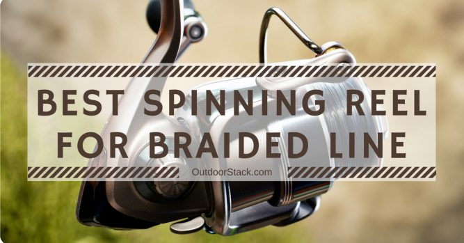 Best Spinning Reel for Braided Line. Best Spinning Reel for Braid.