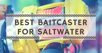 Best Baitcaster for Saltwater